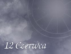 Horoskop 12 Czerwiec