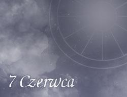 Horoskop 7 Czerwiec
