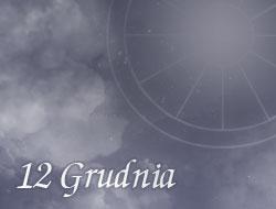 Horoskop 12 Grudzień