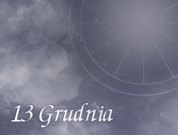 Horoskop 13 Grudzień