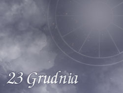 Horoskop 23 Grudzień