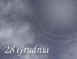 Horoskop 28 Grudzień