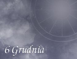 Horoskop 6 Grudzień