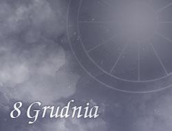 Horoskop 8 Grudzień