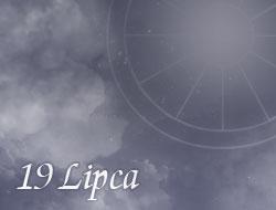 Horoskop 19 Lipiec