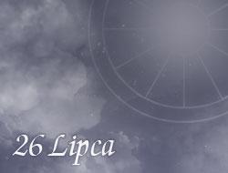 Horoskop 26 Lipiec