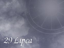 Horoskop 29 Lipiec