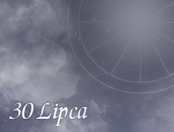 Horoskop 30 Lipiec