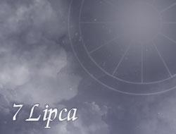 Horoskop 7 Lipiec