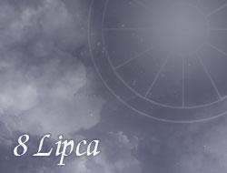 Horoskop 8 Lipiec
