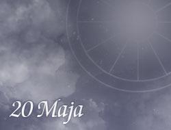 Horoskop 20 Maj