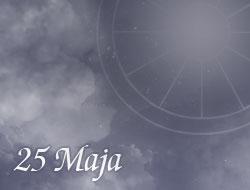 Horoskop 25 Maj