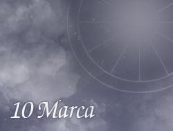 Horoskop 10 Marzec