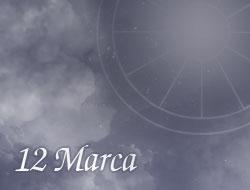 Horoskop 12 Marzec