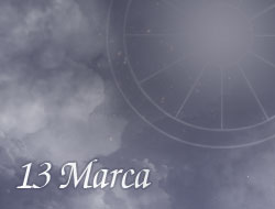 Horoskop 13 Marzec