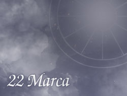 Horoskop 22 Marzec