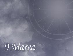 Horoskop 9 Marzec