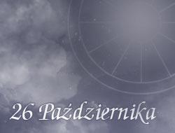 Horoskop 26 Październik