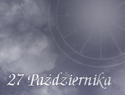 Horoskop 27 Październik