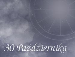 Horoskop 30 Październik