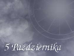 Horoskop 5 Październik