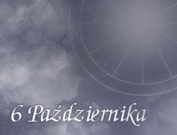 Horoskop 6 Październik