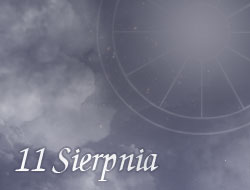 Horoskop 11 Sierpień