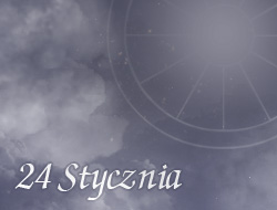 Horoskop 24 Styczeń