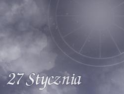 Horoskop 27 Styczeń