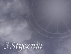 Horoskop 3 Styczeń