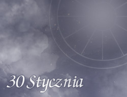 Horoskop 30 Styczeń